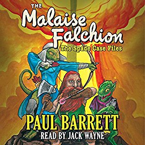 Malaise Falchion: The Spade Case Files by Paul Barrett
