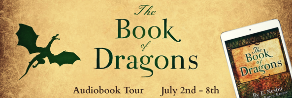 ? Audio Blog Tour: The Book of Dragons by E. Nesbit
