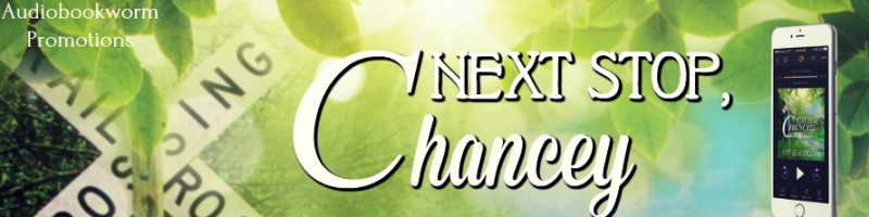 🌟 Audio Blog Tour: Next Stop, Chancey by Kay Dew Shostak