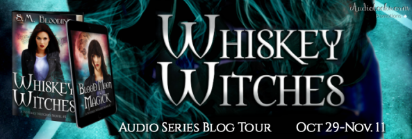 🎧 Series Blog Tour: Whiskey Witches by S.M. Blooding
