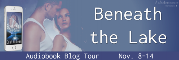 🎧 Blog Tour: Beneath the Lake by Casi McLean
