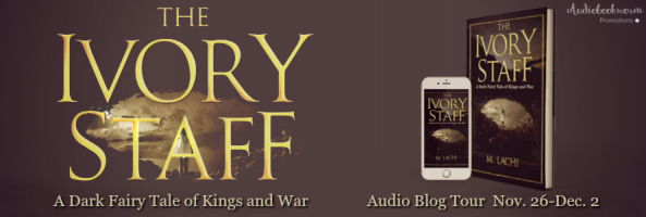 🎧 Audio Blog Tour: The Ivory Staff by M. Lachi