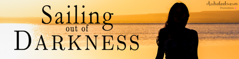 🌟 New Review Tour: Sailing Out of Darkness by Normandie Fischer