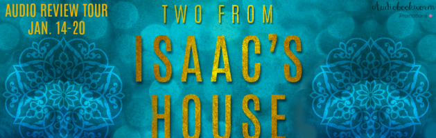 🎧 New Review Tour: Two From Isaac's House by Normandie Fischer