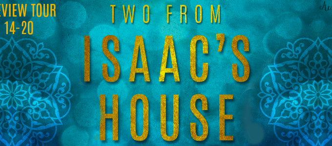 🌟 New Review Tour: Two From Isaac's House by Normandie Fischer