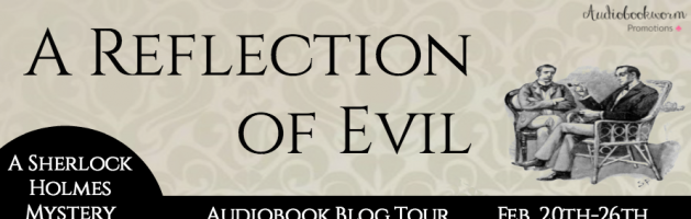 🎧 New Blog Tour: A Reflection of Evil by William Todd