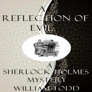 A Reflection of Evil by William Todd