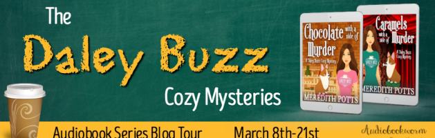 🎧 New Series Blog Tour: The Daley Buzz Mysteries by Meredith Potts