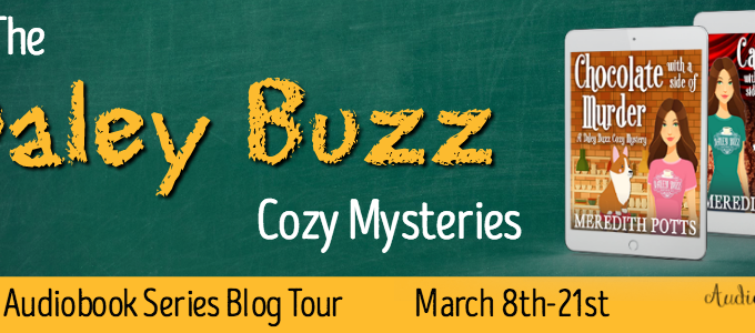 🌟 New Series Blog Tour: The Daley Buzz Mysteries by Meredith Potts