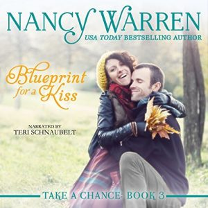 Ts stuff blueprint of a kiss by nancy warren take a chance book 3 author nancy warren malvernweather Image collections