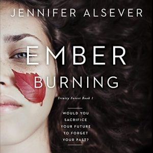 Ember Burning by Jennifer Alsever