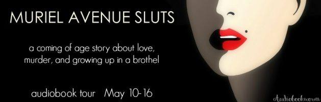 🎧 Blog Tour: Muriel Avenue Sluts by Maggie Hasbrouck