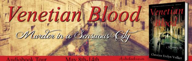 🎧 Blog Tour: Venetian Blood by Christine Evelyn Volker