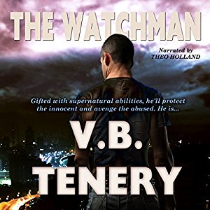 The Watchman by V.B. Tenery