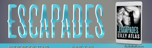 🎧 Audio Blog Tour: Escapades by Lilly Atlas