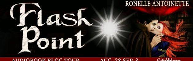 🎧 Audio Blog Tour: Flash Point by Ronelle Antoinette