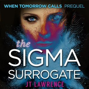 The Sigma Surrogate by JT Lawrence