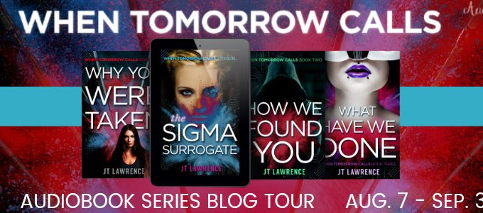 ⭐️ New Series Tour: When Tomorrow Calls by JT Lawrence