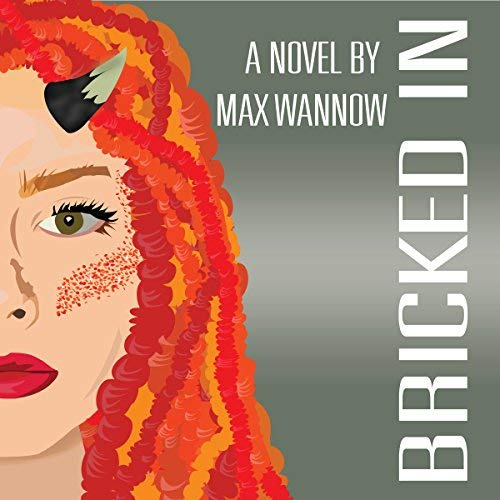 Bricked In by Max Wannow
