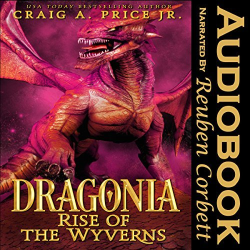 Dragonia by Craig A. Price Jr.