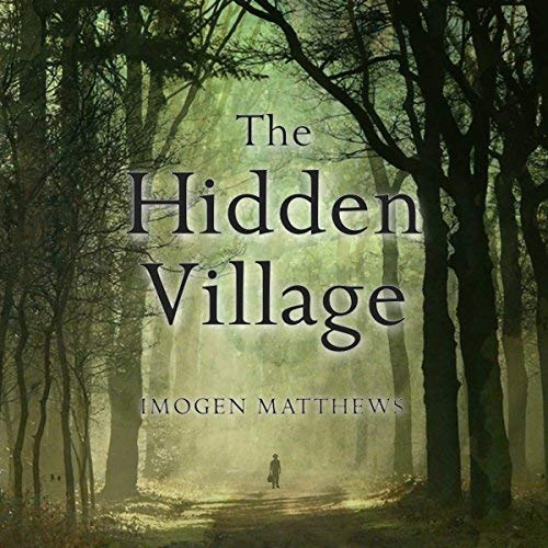 The Hidden Village by Imogen Matthews