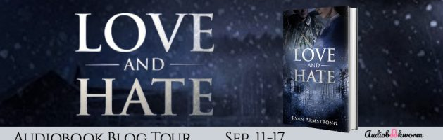 ⭐️ New Blog Tour: Love and Hate by Ryan Armstrong