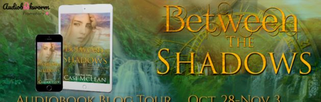🎧 Audio Blog Tour: Between the Shadows by Casi McLean