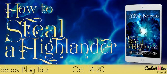 ⭐️ New Blog Tour: How to Steal A Highlander by Olivia Norem