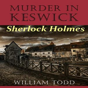 Murder in Keswick by William Todd