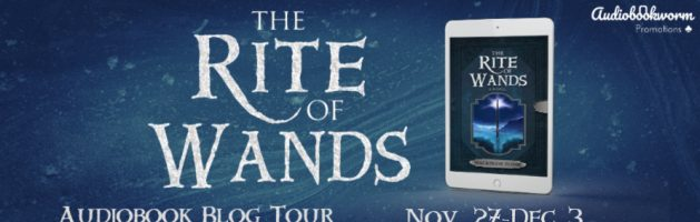 🎧 Audio Blog Tour: The Rite of Wands by Mackenzie Flohr