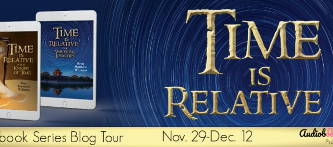 ⭐️ New Series Blog Tour: Time Is Relative by Brett Matthew Williams