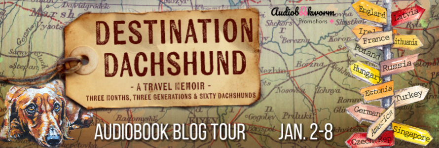 Destination Dachshund Audiobook Tour