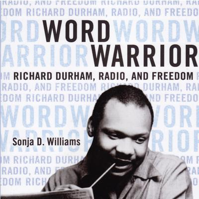 Word Warrior by Sonja D. Williams