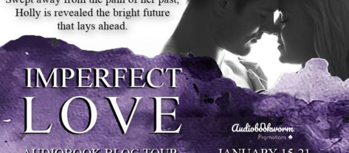 ⭐️ New Audio Tour: Imperfect Love by Isabella White