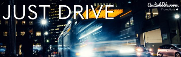 🎧 Audio Blog Tour: Just Drive by Deke N. Blue