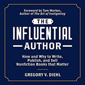 The Influential Author by Gregory Diehl