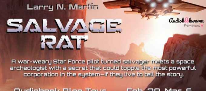 ⭐️ New Blog Tour: Salvage Rat by Larry N. Martin