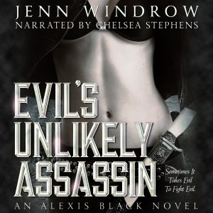 Evil's Unlikely Assassin by Jenn Windrow