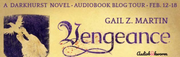 🎧 Audio Blog Tour: Vengeance by Gail Z. Martin