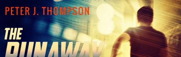 🎧 Audio Blog Tour: The Runaway by Peter J. Thompson