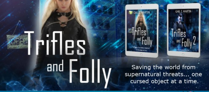 ⭐️ New Series Blog Tour: Trifles and Folly by Gail Z. Martin