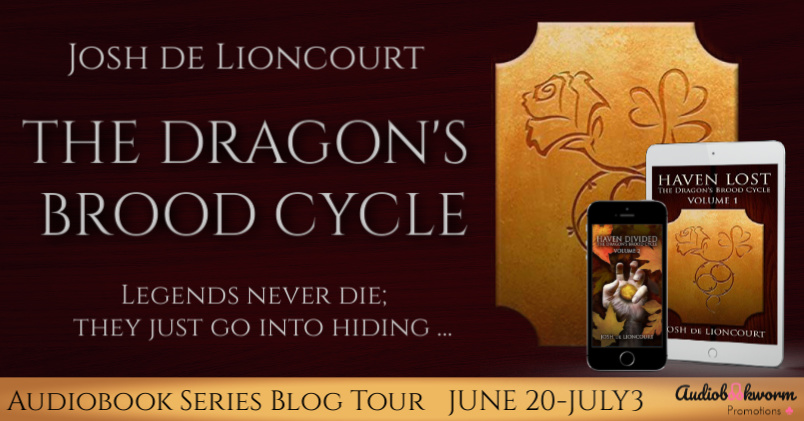 New Audio Series Blog Tour: The Dragon's Brood Cycle by Josh de Lioncourt