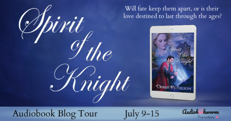 Audiobook Blog Tour: Spirit of the Knight by Debbie Peterson