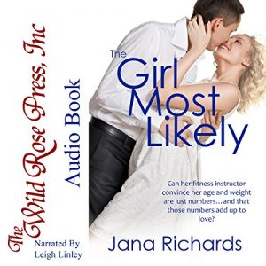 The Girl Most Likely by Jana Richards