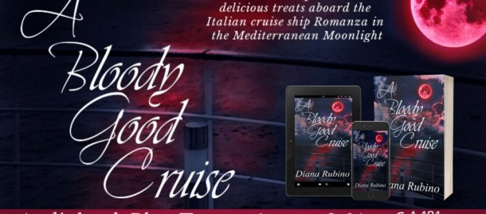 ⭐️ New Audio Tour: A Bloody Good Cruise by Diana Rubino