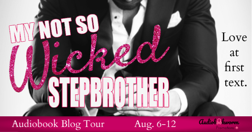 Audiobook Blog Tour: My Not So Wicked Stepbrother by Jennifer Peel