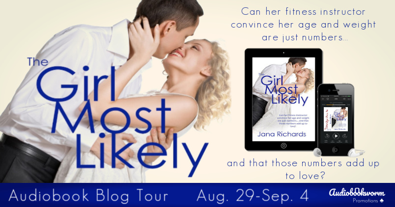 Audiobook Tour: The Girl Most Likely by Jana Richards