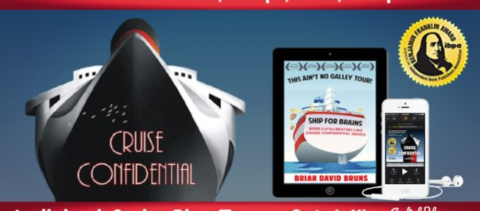 ⭐️ New Audio Series Tour: Cruise Confidential by Brian David Bruns