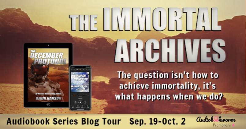 Audiobook Series Tour: The Immortal Archives by Devin Hanson