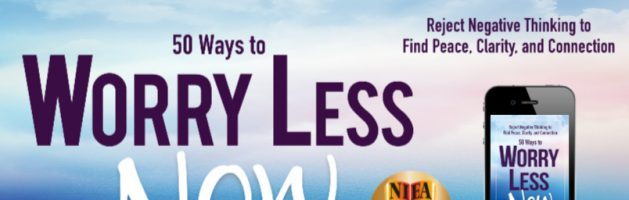 ⭐️ New Audio Tour: 50 Ways to Worry Less Now by Gigi Langer, PhD